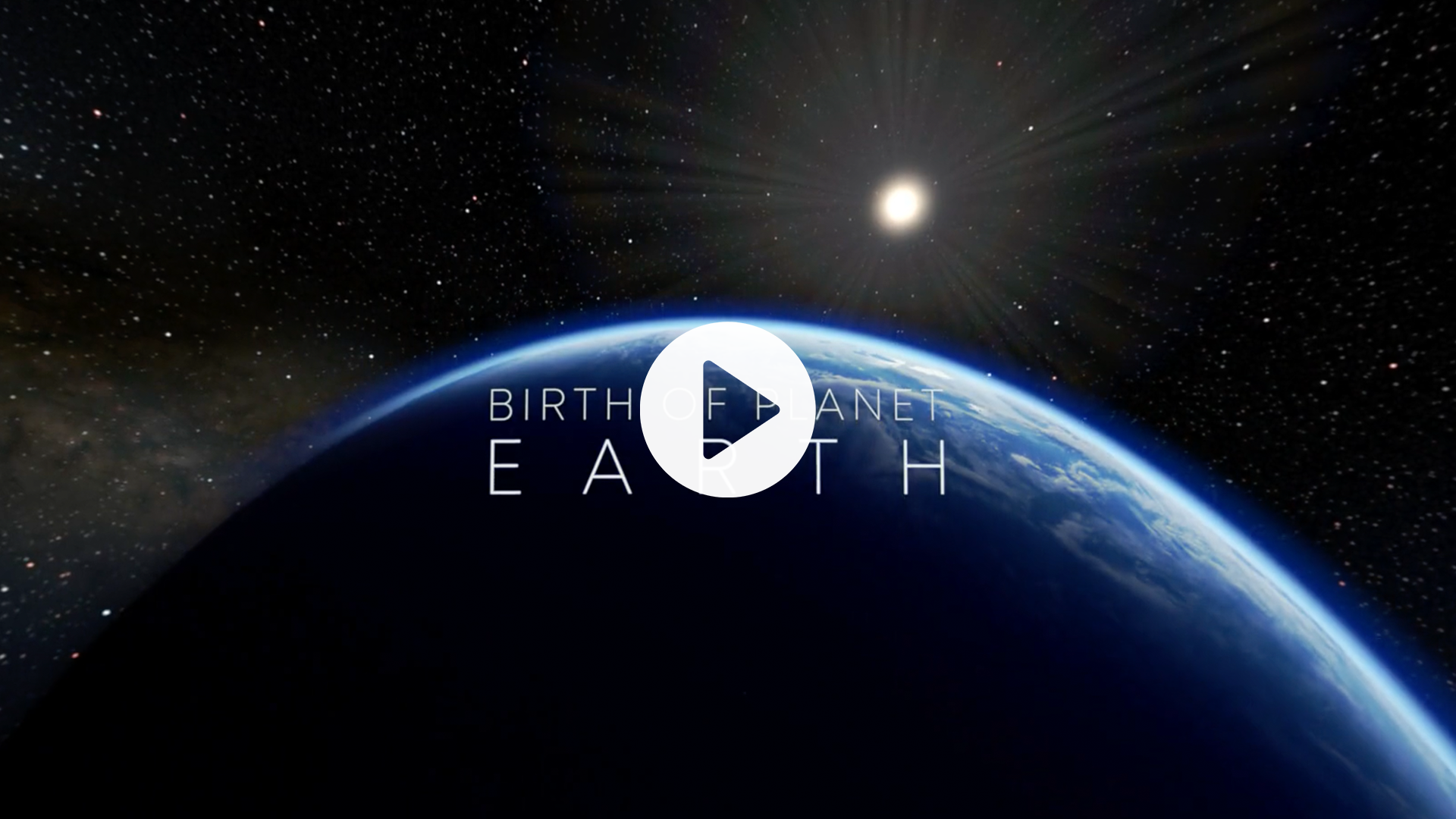 BIRTH OF PLANET EARTH